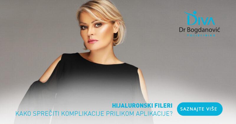 hijaluronski-fileri-kako-spreciti-komplikacije-prilikom-aplikacije-poliklinika-diva-dr-bogdanovic