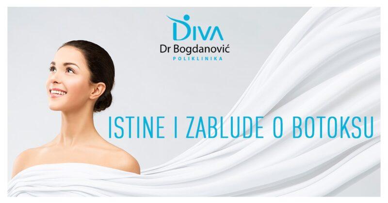 istine-i-zablude-o-botoksu-poliklinika-diva-dr-bogdanovic-dermatologija-estetska-medicina