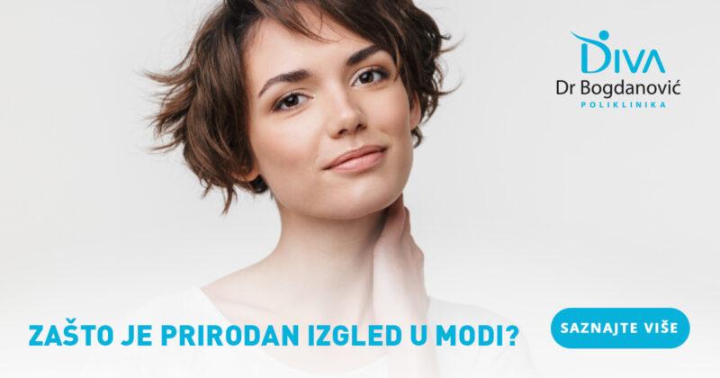 zasto-je-prirodan-izgled-u-modi-poliklinika-diva-dr-bogdanovic-dermatologija-estetska-medicina